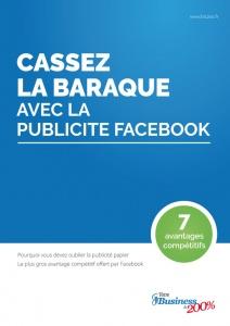 Guide Cassez la baraque avec la publicité Facebook