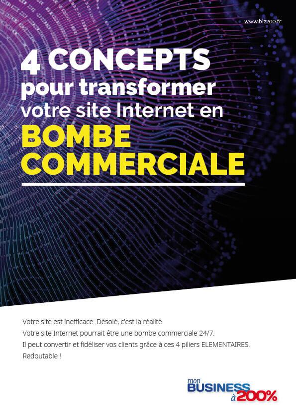 Guide à télécharger 4 concepts pour transformer votre site Internet en BOMBE commerciale