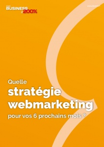 Kit Quelle stratégie web marketing pour mes 6 prochains mois ?
