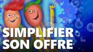 Simplifier son offre de services