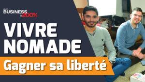 405 - Devenir nomade - gagner sa liberté, Fabien Delcourt - Yannick et Loic Alibay