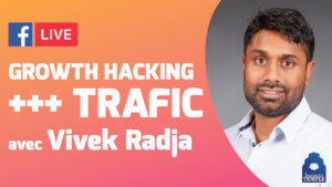 Growth Hacking, Vivek Radja, Trafic Manager chez LearnyBox.