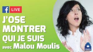 Malou Moulis, Le Labo de Malou : J'ose montrer qui je suis