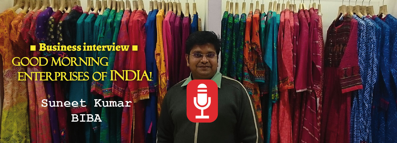 Suneet Kumar, BIBA store manager Ranchi