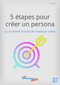 Guide à télécharger : 5 étapes pour créer un persona – ou comment trouver de nouveaux clients