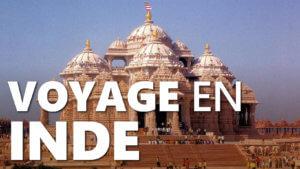Voyage en Inde, quand l'Inde inspire notre entreprise