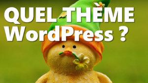 Quel thème WordPress ?