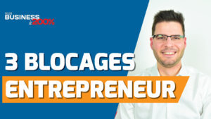 412---3-blocages-entrepreneur