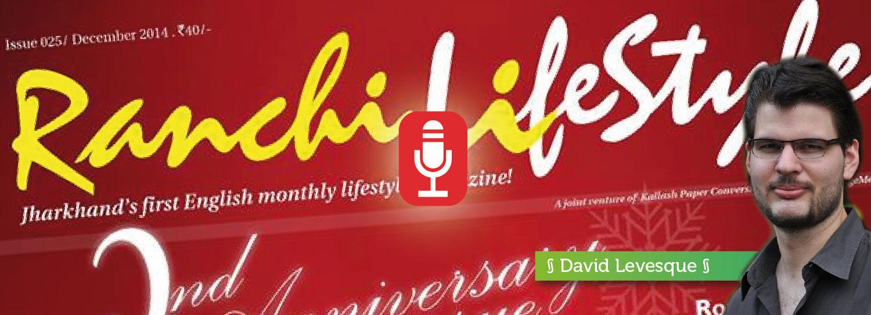 Interview of Shivam Agarwal, Ranchi lifestyle magazine
