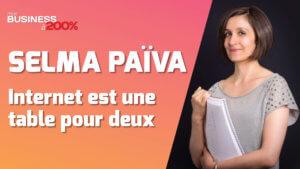 Selma Païva Internet est une table pour deux